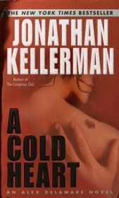 A Cold Heart  (Alex Delaware, Bk 17)