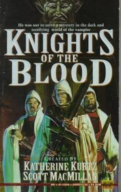 Knights of the Blood (Knights of the Blood, Bk 1)