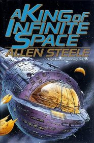 A King of Infinite Space (Near Space, Bk 5)