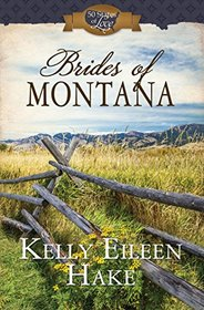 Brides of Montana: 3-in-1 Historical Romance (50 States of Love)