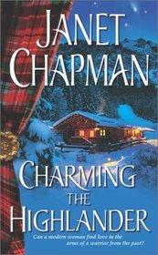Charming the Highlander (Highlander, Bk 1)