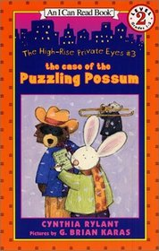 The Case of the Puzzling Possum (High-Rise Private Eyes, Bk 3) (I Can Read, Level 2)