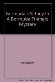 Bermuda's Sidney in A Bermuda Triangle Mystery