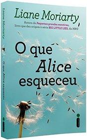 O que Alice Esqueceu (Em Portugues do Brasil)