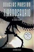 Tiranosaurio/ Tyrannosaurus (Best Sellers) (Spanish Edition)