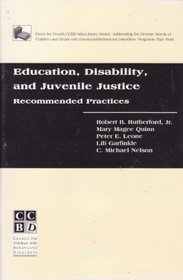 Education, Disability, and Juvenile Justice: Recommended Practices