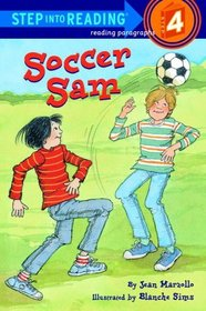 Soccer Sam (Step into Reading, Step 4)