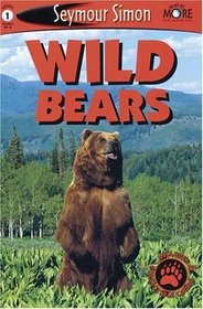 Wild Bears (See More Readers, Level 1)