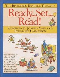 Ready... Set... Read!: The Beginning Reader's Treasury