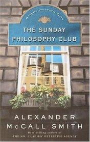 The Sunday Philosophy Club (Isabel Dalhousie, Bk 1) (Large Print)