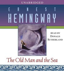 The Old Man and the Sea (Audio CD) (Unabridged)