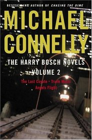The Last Coyote / Trunk Music / Angels Flight (Harry Bosch, Bks 4-6)