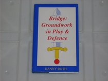 Bridge: Groundwork in Play and Defence