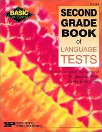 Second Grade Book of Language Tests (Basic, Not Boring)