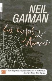 Los Hijos de Anansi (Spanish Edition)