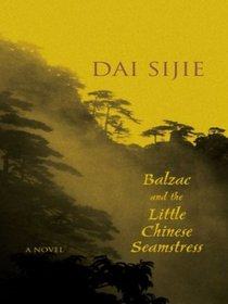 Balzac and the Little Chinese Seamstress (Wheeler Large Print Book Series (Cloth))
