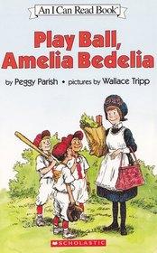 Play Ball, Amelia Bedelia ( I Can Read)