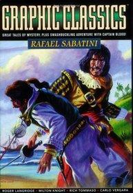 Graphic Classics Volume 13: Rafael Sabatini (Graphic Classics (Graphic Novels)) (Graphic Classics (Graphic Novels))