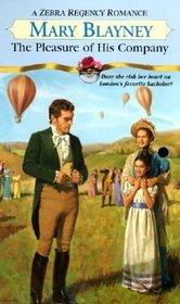 The Pleasure of His Company (Zebra Regency Romance)