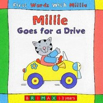 Millie Goes for a Drive (First Words with Millie)