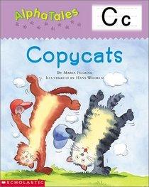 Copycats (Alpha Tales: Letter C)