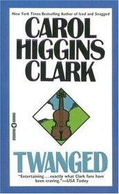 Twanged (Regan Reilly, Bk 4)