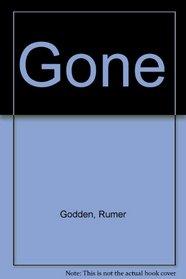 Gone: 2