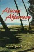 Always Afternoon