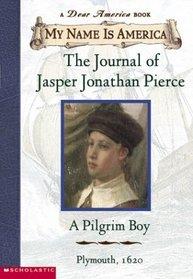 The Journal of Jasper Jonathan Pierce : A Pilgrim Boy