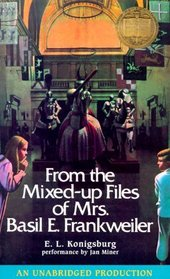 From the Mixed-Up Files of Mrs. Basil E. Frankweiler (Audio Cassette, Unabridged)