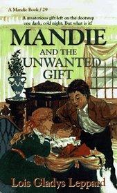 Mandie and the Unwanted Gift (Mandie, Bk 29)