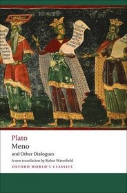 Meno and Other Dialogues (Oxford World's Classics)