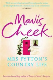 Mrs Fyttons Country Life