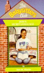 Jessi's Secret Language (Baby-Sitters Club, Bk 16)