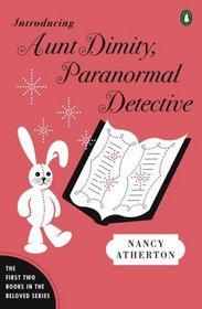 Introducing Aunt Dimity, Paranormal Detective (Aunt Dimity, Bks 1 & 2)