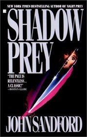 Shadow Prey (Lucas Davenport, Bk 2)