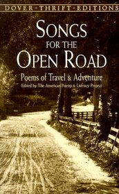 Songs for the Open Road : Poems of Travel and Adventure (Dover Thrift Editions)