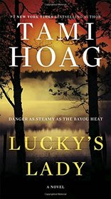 Lucky's Lady: A Novel (Bayou)