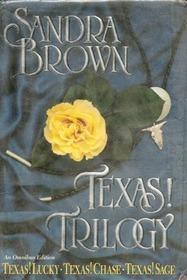Texas! Trilogy : Texas! Lucky / Texas! Chase / Texas! Sage
