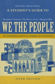 A Student's Guide to We the People, Fifth Edition