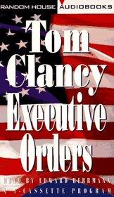 Executive Orders (Jack Ryan, Bk 7) (Audio Cassette) (Abridged)