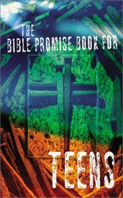 The Bible Promise Book for Teens