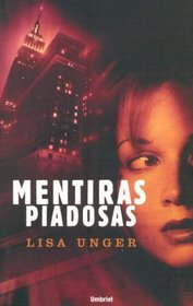 Mentiras Piadosas/ Beautiful Lies (Spanish Edition)