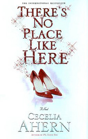 There's No Place Like Here (aka A Place Called Here)