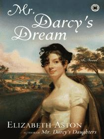 Mr. Darcy's Dream (Darcys, Bk 6)