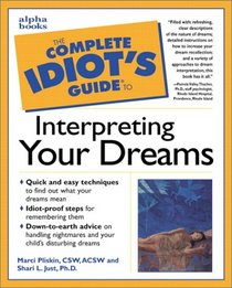 The Complete Idiot's Guide to Interpreting Your Dreams