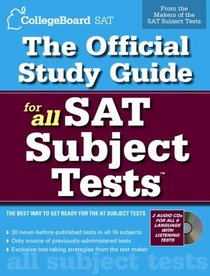 The Official Study Guide for All SAT Subject Tests (Real Sats)