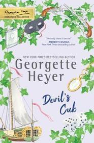 Devil's Cub (Alastair, Bk 2) (Georgette Heyer Signature Collection)