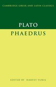 Plato: Phaedrus (Cambridge Greek and Latin Classics)