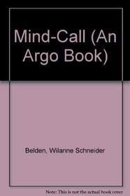 Mind-Call (An Argo Book)